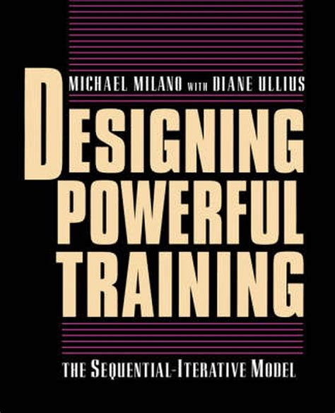 Designing Powerful Training The Sequential Iterative Model SIM