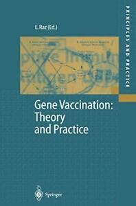 Gene Vaccination Theory And Practice Raz Eyal