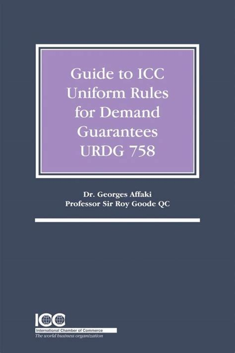 Guide To Icc Uniform Rules For Demand Guarantees Urdg 758