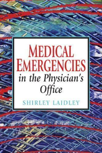 Medical Emergencies In The Physicians Office