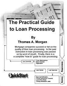Practical Guide To Loan Processing