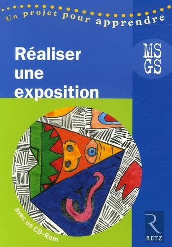 Realiser Une Exposition Ms Gs 1cederom