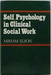 Self Psychology In Clinical Social Work Norton Professional Book