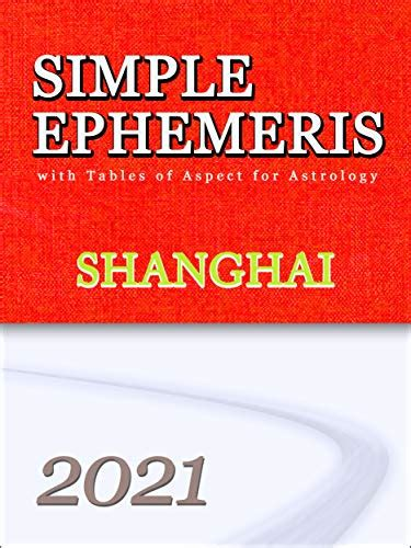 Simple Ephemeris With Tables Of Aspect For Astrology London 20102014 English Edition