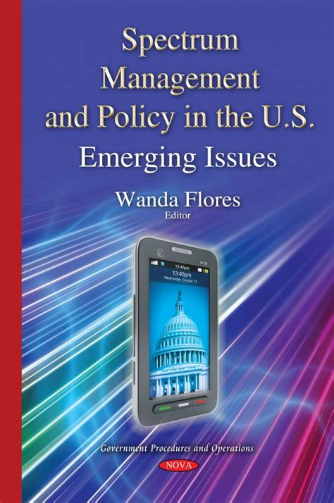 Spectrum Management And Policy In The Us Emerging Issues