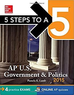 5 Steps To A 5 Ap Us Government And Politics 2015 Edition 5 Steps To A 5 On The Advanced Placement Examinations Series