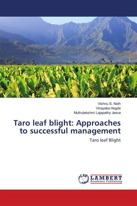 Taro Leaf Blight Approaches To Successful Management Taro Leaf Blight