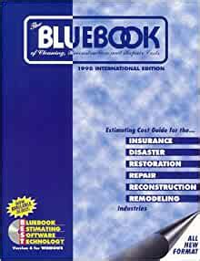 The Bluebook Of Cleaning Reconstruction And Repair Costs 1997