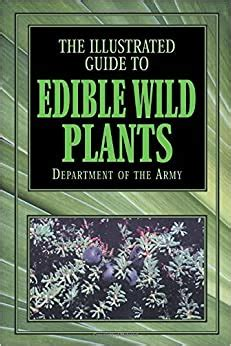 The Illustrated Guide To Edible Plants