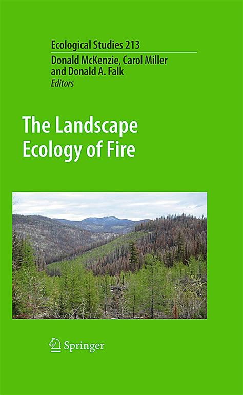 The Landscape Ecology Of Fire Ecological Studies